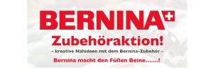 Bernina Zubehöraktion für Nähmaschinen