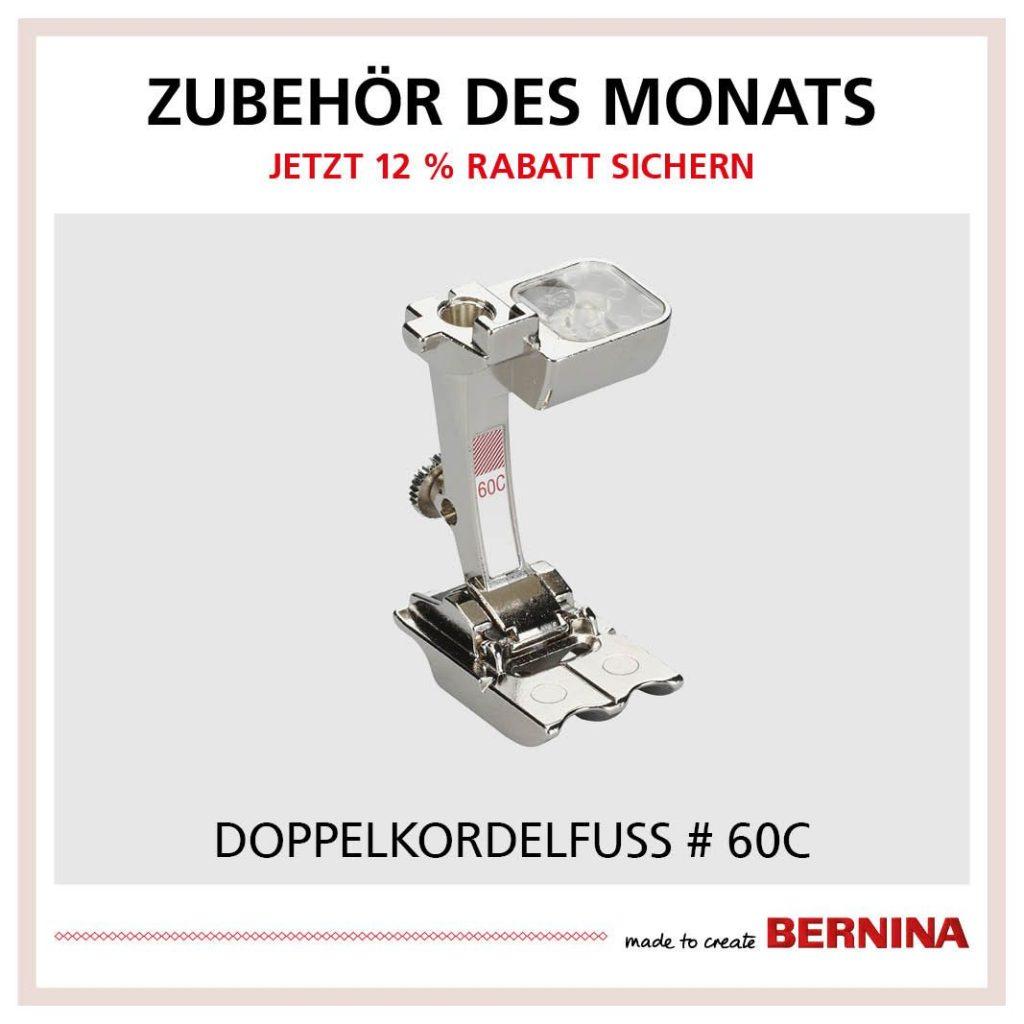 Doppelkordelfuss #60C Bernina