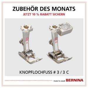 Bernina Knopflochfuß #3 #3c