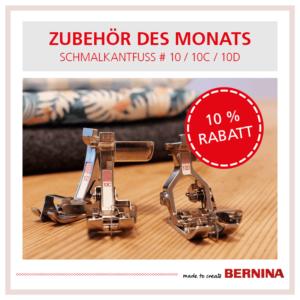 Bernina Zubehör des Monats Juli 2020