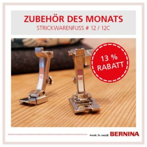 Strickwarenfuß Bernina Zuehör des Monats 10.2020